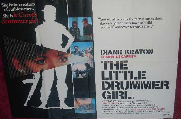 a review of george roy hills movie the little drummer girl The little drummer girl 1984  director george roy hill masterfully arranges the pieces of this cloak-and-dagger puzzle based on john le carré's bestseller.